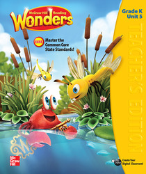 Reading Wonders, Grade K, Teacher's Edition Volume 5