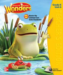 Reading Wonders, Grade K, Teacher's Edition Volume 6