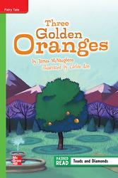 Reading Wonders Leveled Reader Three Golden Oranges: Beyond Unit 2 Week 2 Grade 5