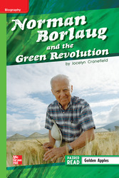 Reading Wonders Leveled Reader Norman Borlaug and then Green Revolution: Beyond Unit 2 Week 3 Grade 5