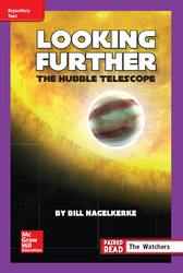 Reading Wonders Leveled Reader Looking Further: The Hubble Telescope: ELL Unit 5 Week 4 Grade 6