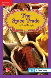 Reading Wonders Leveled Reader The Spice Trade: ELL Unit 6 Week 1 Grade 6