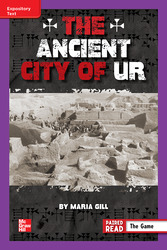 Reading Wonders Leveled Reader The Ancient City of Ur: ELL Unit 6 Week 4 Grade 6