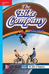 Reading Wonders Leveled Reader The Bike Company: On-Level Unit 6 Week 4 Grade 4
