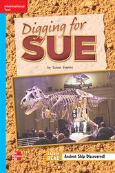 Reading Wonders Leveled Reader Digging for Sue: On-Level Unit 6 Week 3 Grade 2