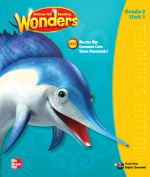 Reading Wonders, Grade 2, Teacher Edition Volume 1 Grade 2