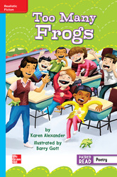 Reading Wonders Leveled Reader Too Many Frogs: On-Level Unit 6 Week 5 Grade 3