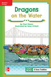 Reading Wonders Leveled Reader Dragons on the Water: Beyond Unit 1 Week 2 Grade 3