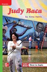 Reading Wonders Leveled Reader Judy Baca: Beyond Unit 1 Week 3 Grade 3
