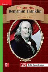 Reading Wonders Leveled Reader The Amazing Benjamin Franklin: Beyond Unit 1 Week 4 Grade 3
