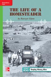 Reading Wonders Leveled Reader Life of a Homesteader Beyond Unit 3 Week 5 Grade 3