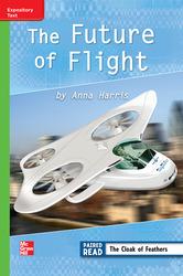 Reading Wonders Leveled Reader Future of Flight: Beyond Unit 4 Week 4 Grade 3