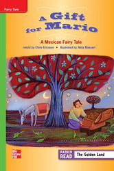 Reading Wonders Leveled Reader A Gift for Mario: A Mexican Folktale: Beyond Unit 5 Week 1 Grade 3