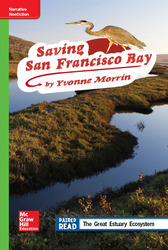 Reading Wonders Leveled Reader Saving San Francisco Bay: Beyond Unit 2 Week 3 Grade 4
