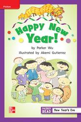 Reading Wonders Leveled Reader Happy New Year!: ELL Unit 1 Week 2 Grade 2
