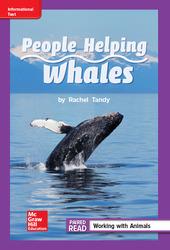 Reading Wonders Leveled Reader People Helping Whales: ELL Unit 1 Week 4 Grade 2