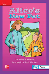 Reading Wonders Leveled Reader Alice's New Pet: ELL Unit 2 Week 5 Grade 2