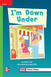 Reading Wonders Leveled Reader I'm Down Under: Beyond Unit 1 Week 2 Grade 2