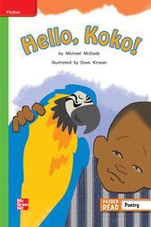 Reading Wonders Leveled Reader Hello, Koko!: Beyond Unit 1 Week 3 Grade 2