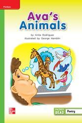 Reading Wonders Leveled Reader Ava's Animals: Beyond Unit 2 Week 5 Grade 2