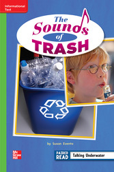 Reading Wonders Leveled Reader The Sounds of Trash: Beyond Unit 3 Week 5 Grade 2
