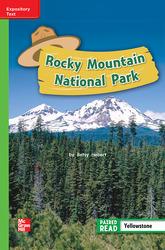 Reading Wonders Leveled Reader Rocky Mountain National Park: Beyond Unit 4 Week 1 Grade 2