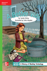 Reading Wonders Leveled Reader A Better Way: Beyond Unit 4 Week 3 Grade 4