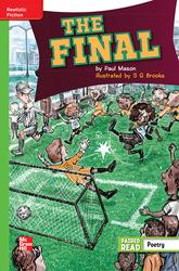 Reading Wonders Leveled Reader The Final: Beyond Unit 4 Week 5 Grade 4