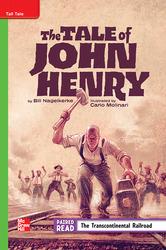 Reading Wonders Leveled Reader The Tale of John Henry: Beyond Unit 5 Week 2 Grade 4