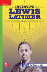 Reading Wonders Leveled Reader The Inventive Lewis Latimer: Beyond Unit 5 Week 3 Grade 4