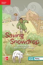 Reading Wonders Leveled Reader Saving Snowdrop: Beyond Unit 6 Week 5 Grade 4