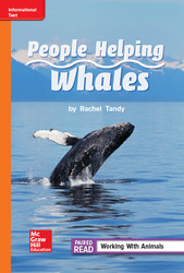 Reading Wonders Leveled Reader People Helping Whales: Approaching Unit 1 Week 4 Grade 2