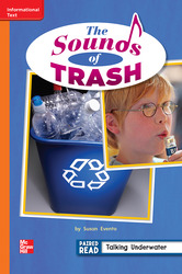 Reading Wonders Leveled Reader The Sounds of Trash: Approaching Unit 3 Week 5 Grade 2