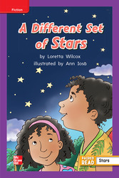 Reading Wonders Leveled Reader A Different Set of Stars: ELL Unit 3 Week 2 Grade 2