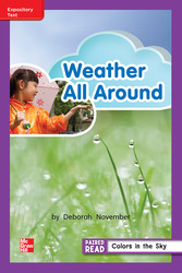 Reading Wonders Leveled Reader Weather All Around: ELL Unit 3 Week 4 Grade 2