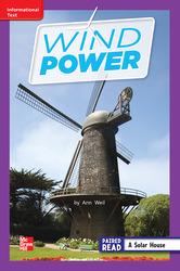 Reading Wonders Leveled Reader Wind Power: ELL Unit 6 Week 2 Grade 2