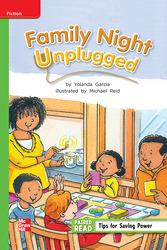 Reading Wonders Leveled Reader Family Night Unplugged: Beyond Unit 5 Week 4 Grade 2
