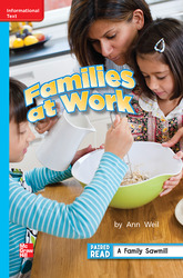 Reading Wonders Leveled Reader Families at Work: On-Level Unit 1 Week 5 Grade 2