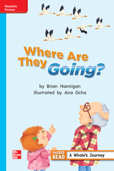 Reading Wonders Leveled Reader Where Are They Going?: On-Level Unit 2 Week 1 Grade 2