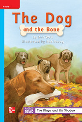 Reading Wonders Leveled Reader The Dog and the Bone: On-Level Unit 2 Week 2 Grade 2