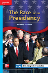 Reading Wonders Leveled Reader The Race for the Presidency: On-Level Unit 2 Week 3 Grade 3