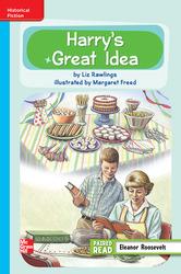 Reading Wonders Leveled Reader Harry's Great Idea: On-Level Unit 3 Week 2 Grade 3