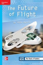 Reading Wonders Leveled Reader Future of Flight: On-Level Unit 4 Week 4 Grade 3