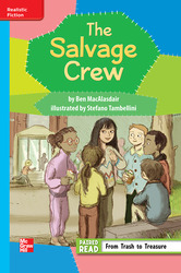 Reading Wonders Leveled Reader The Salvage Club: On-Level Unit 5 Week 2 Grade 3