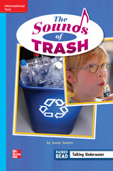 Reading Wonders Leveled Reader The Sounds of Trash: On-Level Unit 3 Week 5 Grade 2
