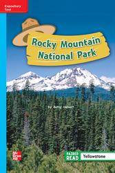 Reading Wonders Leveled Reader Rocky Mountain National Park: On-Level Unit 4 Week 1 Grade 2
