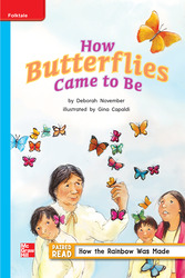 Reading Wonders Leveled Reader How Butterflies Came To Be On-Level Unit 4 Week 4 Grade 2