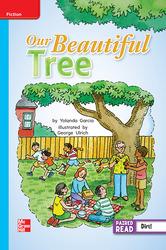 Reading Wonders Leveled Reader Our Beautiful Tree: On-Level Unit 5 Week 4 Grade 2