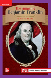 Reading Wonders Leveled Reader The Amazing Benjamin Franklin: ELL Unit 1 Week 4 Grade 3