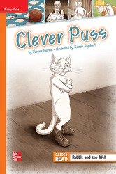 Reading Wonders Leveled Reader Clever Puss: Approaching Unit 1 Week 1 Grade 4